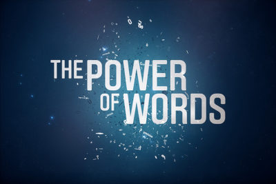 "Sunday September 16 ""The Power of Words"""