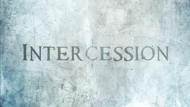 """Sunday, September 15, 2019 """"The Incredible Gift of Intercession"""""""