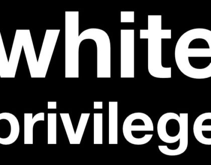 "October 14 - Spiritual Growth Forum - ""On White Privilege"""