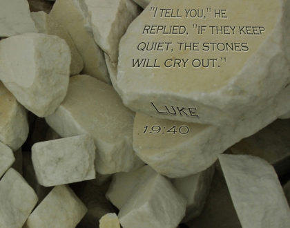 """The Stones Will Cry Out"""