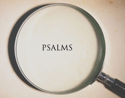"""Psalms and the Protestant Reformation"""