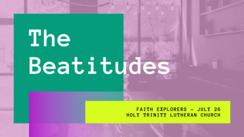 Faith Explorers for Families - July 26, 2020