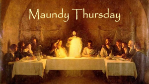 "Maundy Thursday Worship Service, April 1, 2021 ""How Beautiful Are the Feet"""