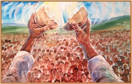 Worship Service, July 25, 2021 It's About More than the Bread